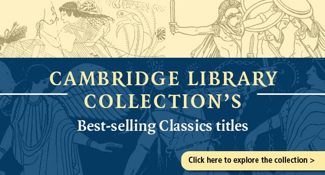 Cambridge Library Collection Classics
