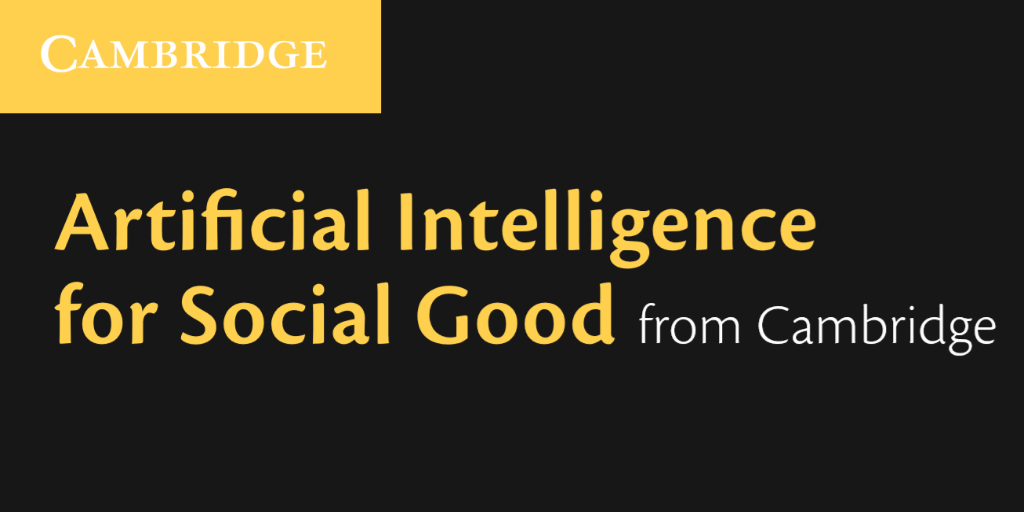 Artificial Intelligence for Social Good