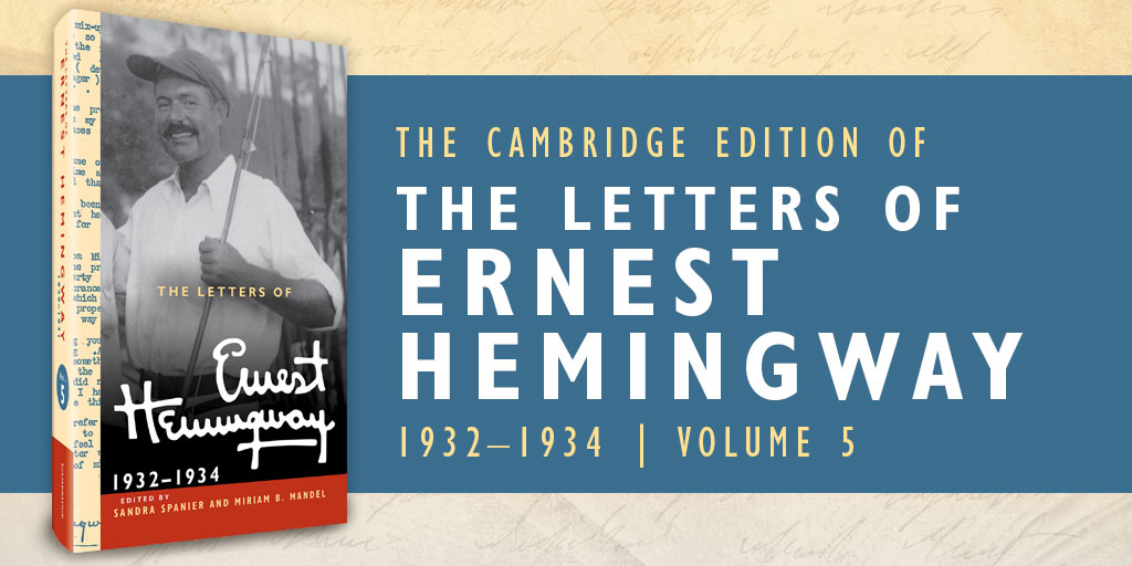 The Letters of Ernest Hemingway:1932–1934