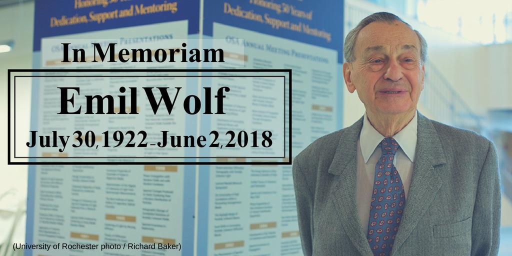 Emil Wolf 1922 - 2018