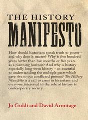 The History Manifesto by Jo Guldi and David Armitage,