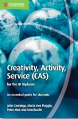 Creativity, Activity, Service by John Cannings, Maria Inés Plaggio, Peter Muir, Tom Brodie