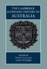 The Cambridge Economic History of Australia by Simon Ville and Glenn Withers,