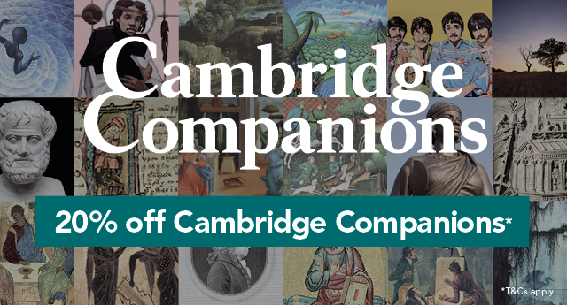 20% off Cambridge Companions!*