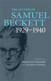 The Letters of Samuel Beckett - Volume 1