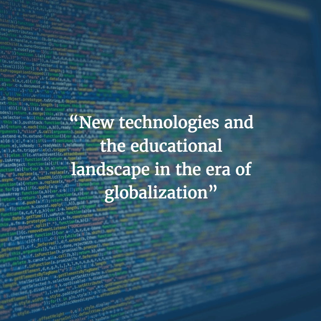 New technologies, new educational landscapes
