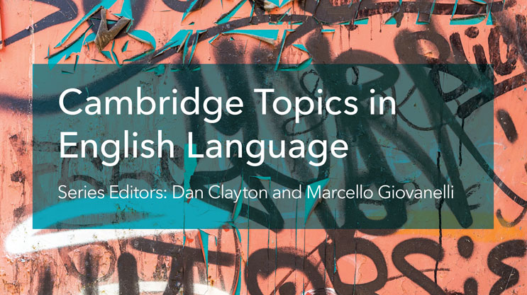 Cambridge Topics in English Language